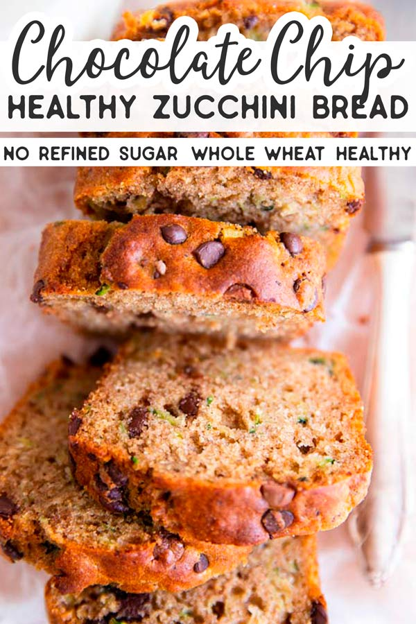 Healthy Chocolate Chip Zucchini Bread Pin 3