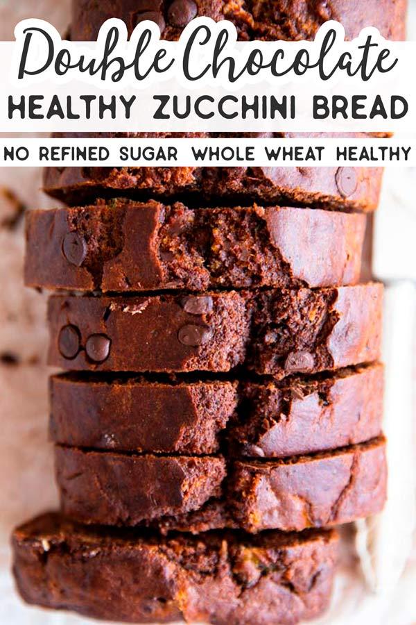 Healthy Chocolate Zucchini Bread Pin 4