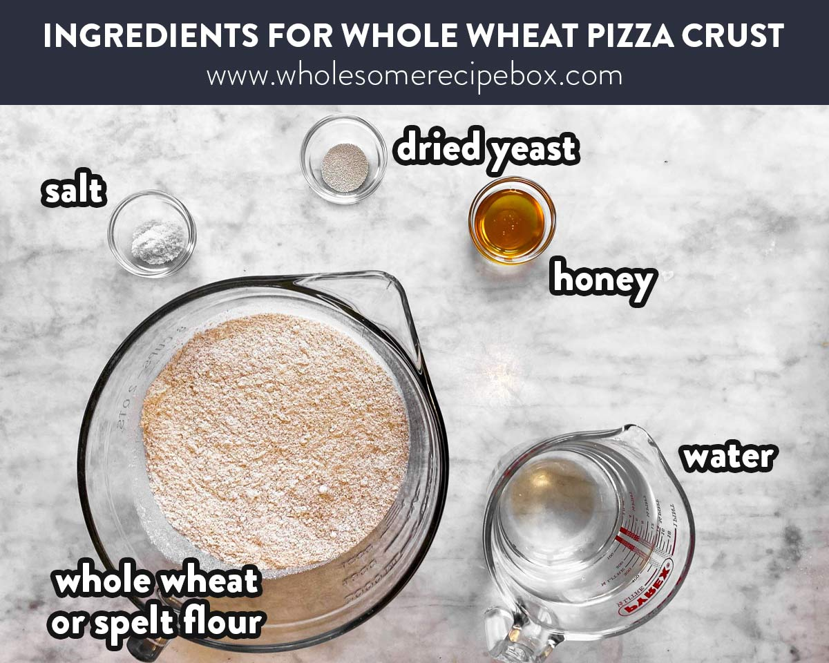 ingredients for whole wheat pizza dough with text labels